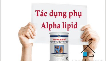 tac dung phu cua sua non alpha lipid